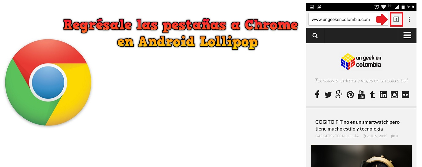 Regrésale las pestañas a Chrome en Android Lollipop